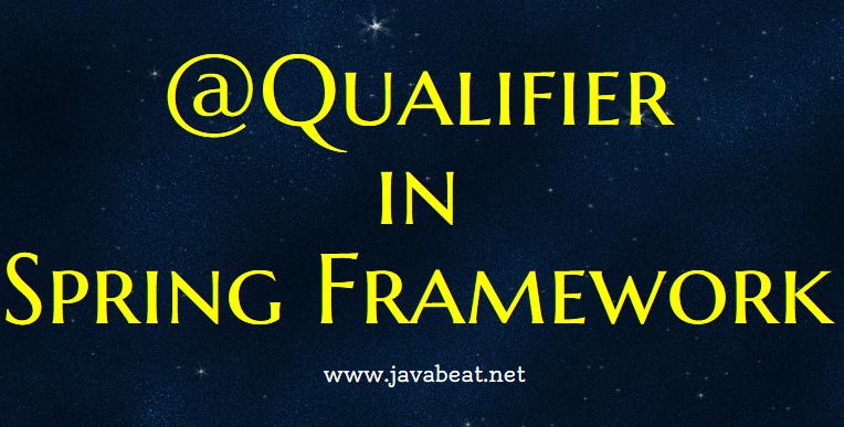 Qualifier annotation in spring framework