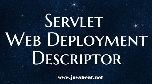 Servlet Web Deployment Descriptor