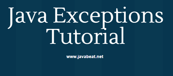 Java Exceptions Tutorials