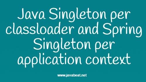 Java Singleton vs Spring Singleton