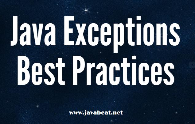Java Exceptions Best Practices
