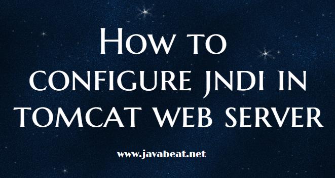 Tomcat JNDI Configuration
