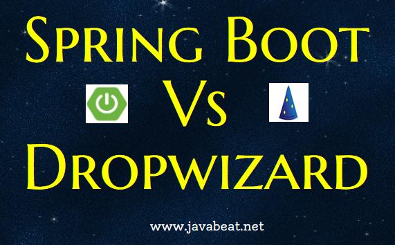 Spring Boot Vs Dropwizard